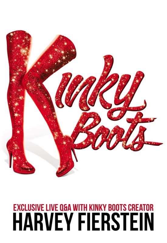 Kinky Boots - The Musical in HD w/ Harvey Fierstein   The Ridgefield  Playhouse